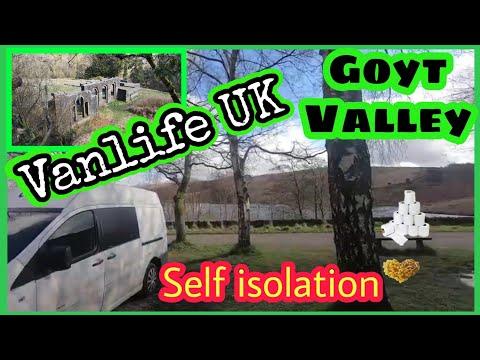 VAN LIFE UK, SELF ISOLATION, GOYT Valley, ERRWOOD HALL. Peak district, UK TRAVEL VLOG, episode 27
