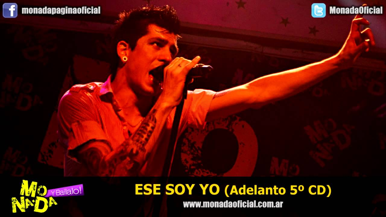Monada - Ese soy yo (Adelanto 5º CD) - YouTube