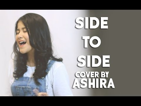Free Download Side To Side - Cover By Ashira Mp3 dan Mp4