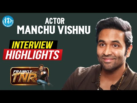 Manchu Vishnu Exclusive Interview Highlights | Frankly With TNR  | iDream Movies