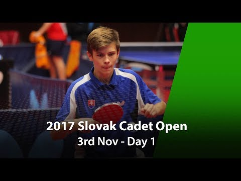 2017 Slovak Cadet Open, ITTF Junior Circuit - Day 1