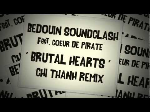 Bedouin Soundclash feat. Coeur de Pirate - Brutal Hearts - (Chi Thanh Remix) official club remix