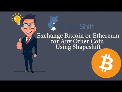 Step by Step: How to exchange Bitcoin for any other cryptocurrency assets using ShapeShift(2018)