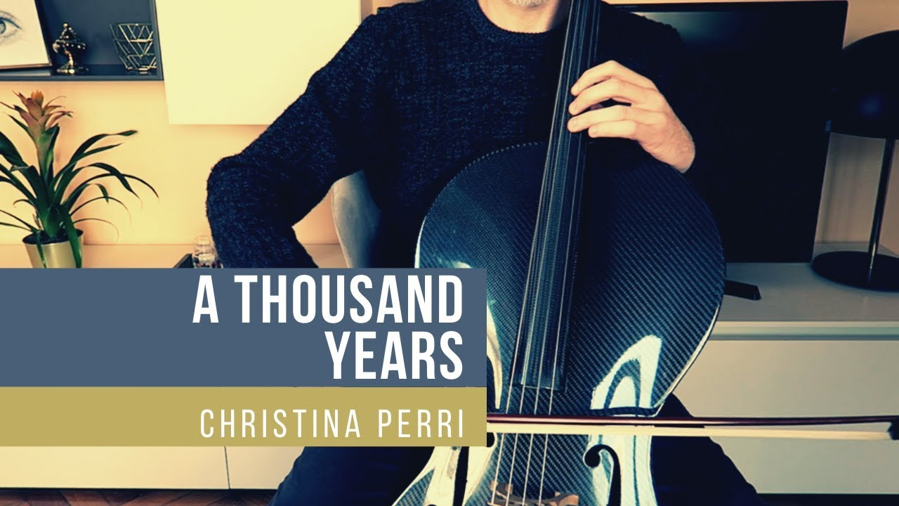 A THOUSAND YEARS - Christina Perri for CELLO and PIANO (COVER)