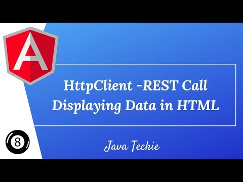 Angular 8 : HttpClient -REST API Call | Displaying Data In HTML | Java Techie