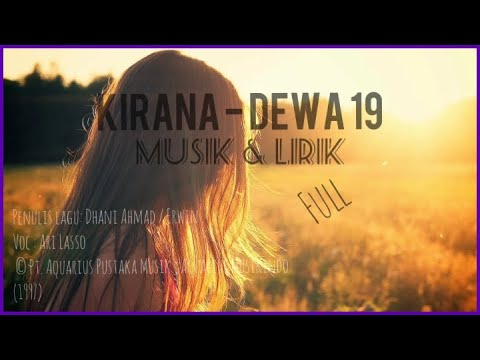 kirana---dewa-19- -full-musik-&-lirik