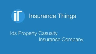 Ids Property Casualty Insurance Company
