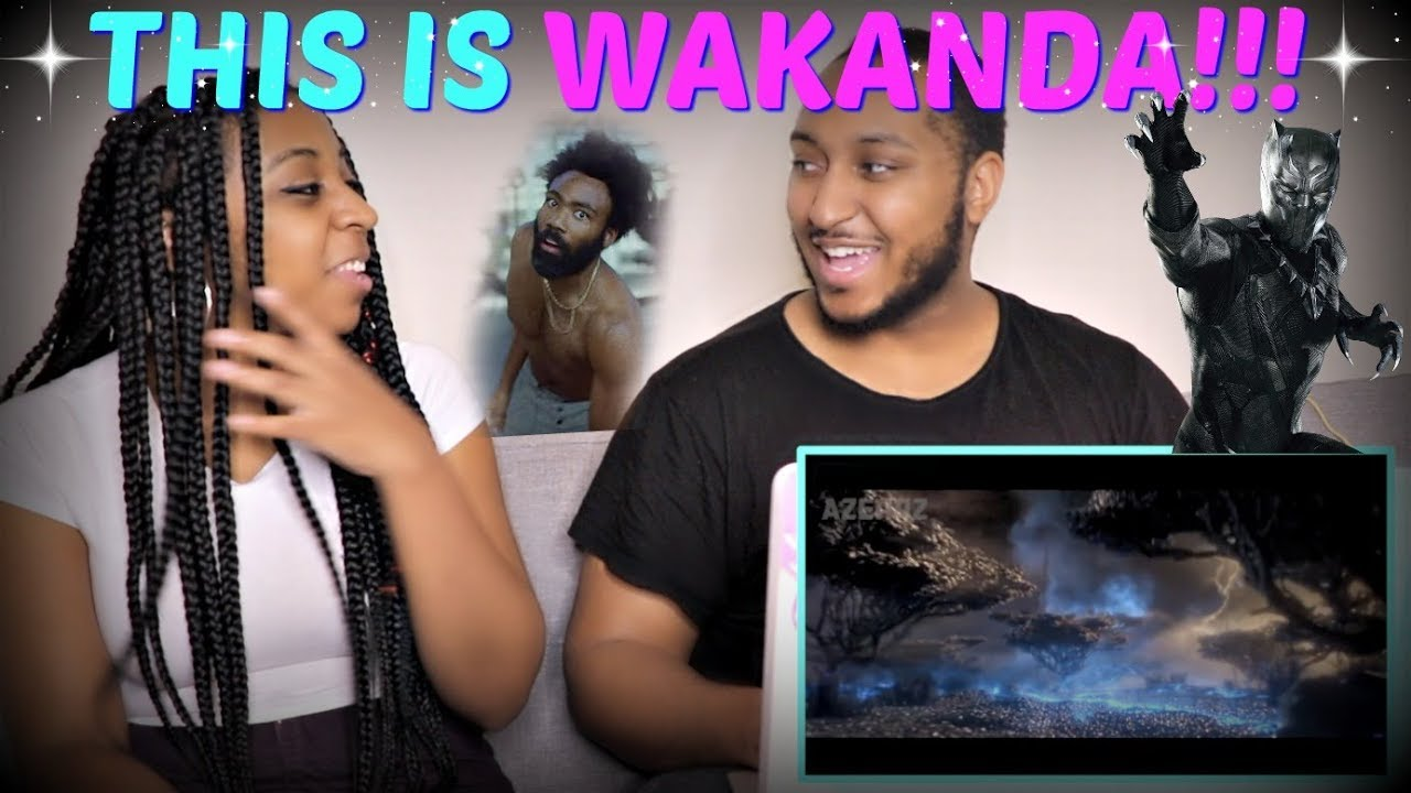 "Azerrz ""Black Panther – This Is Wakanda (Childish Gambino ""This Is America"" Parody)"" REACTION!!"