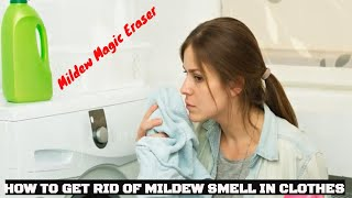 How to Get Rid of Mildew Smell in Clothes