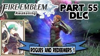"Fire Emblem: Awakening - Part 55: ""Rogues and Redeemers 1"" [$3.00 DLC]"