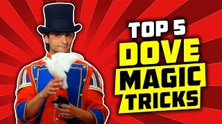 WOW! TOP 5 DOVE Magic Tricks that you can learn!