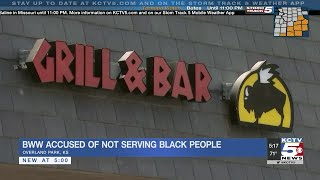 Overland Park Buffalo Wild Wings accused of not serving black people