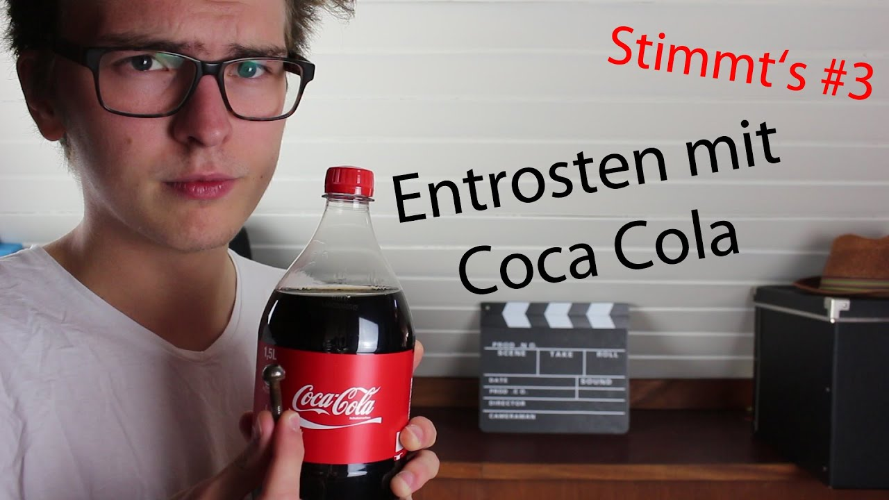 entrosten mit coca cola stimmt 39 s 3 youtube. Black Bedroom Furniture Sets. Home Design Ideas