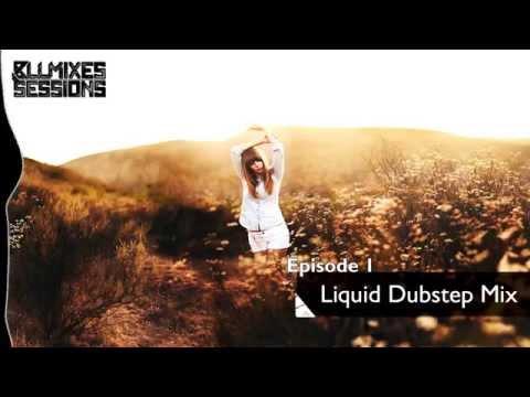 Episode 1: Liquid Dubstep Mix