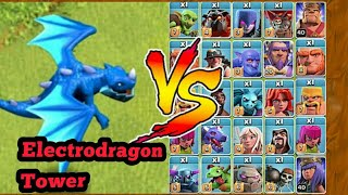 Electrodragon tower VS all troops of coc😍😄