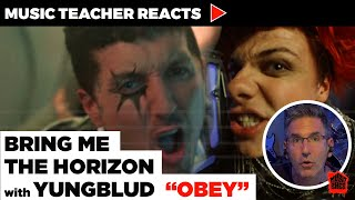 Music Teacher Reacts to Bring Me The Horizon with YUNGBLUD \