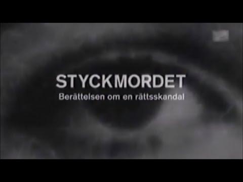 Styckmordet berättelsen om en rättsskandal, 2005