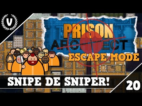 """SNIPE DE SNIPER!"" - Prison Architect: ESCAPE MODE - Aflevering 20"