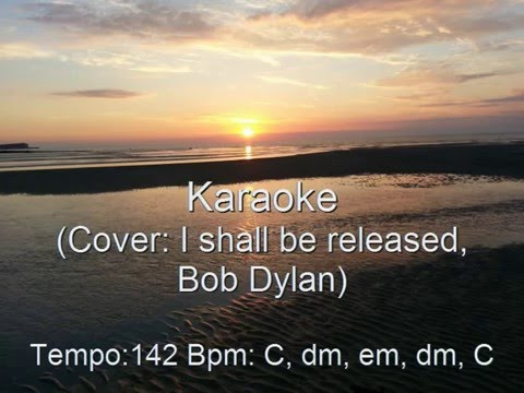 I shall be released (Karaoke, lyrics, chords) Cover Bob Dylan - YouTube