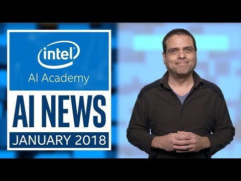 January 2018 | AI News | Intel Software