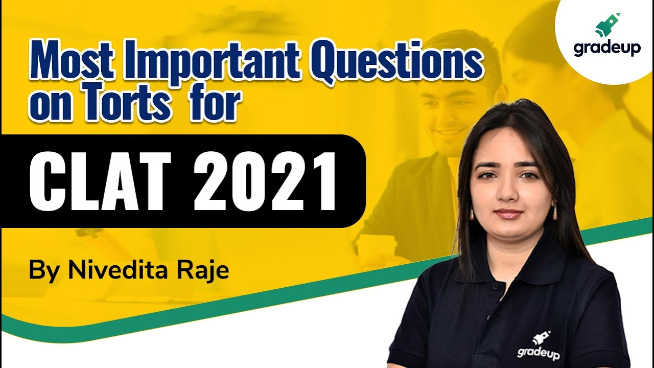 Download Most Important Questions on Torts | Law of Torts | Legal Aptitude for CLAT 2021 | Nivedita Raje