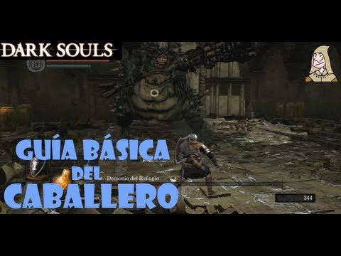 Dark Souls: Guia caballero | Creación del personaje, tutorial y primeros pasos