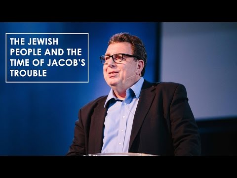 The Jewish People and Time of Jacob's Trouble - Dr. Rich Freeman