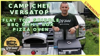 CAMP CHEF VERSATOP  Flat Top Griddle BBQ Grill Box & Artisan Pizza Oven Complete Unboxing RV Cooking
