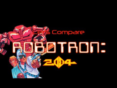 Let's Compare ( Robotron ) REMAKE