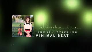 Lindsey Stirling - Minimal Beat
