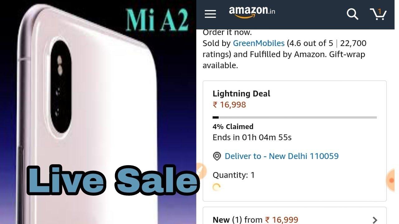 Live Flash Sale Xiaomi Mi A2 Amazon Exclusive Lighting Deal | #MiA2 #Flash  Sale