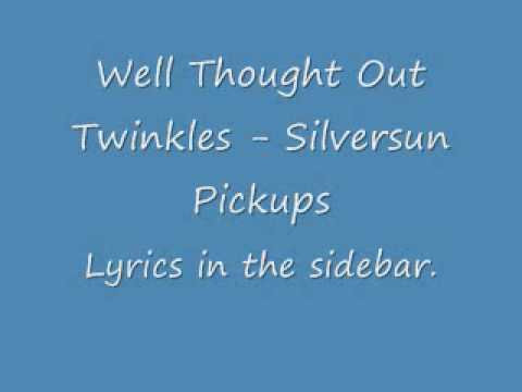Well Thought Out Twinkles - Lyrics in the side