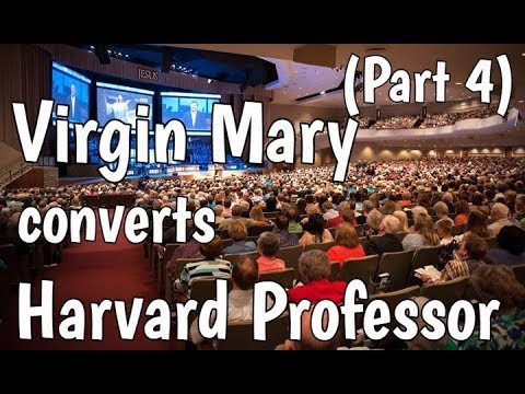 Virgin Mary converts Harvard Professor Part 4 (Jewish Convert to Catholic)