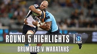 ROUND 5 HIGHLIGHTS: Brumbies v Waratahs – 2019