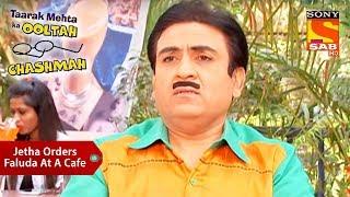 Jetha Orders Faluda At A Cafe | Taarak Mehta Ka Ooltah Chashmah