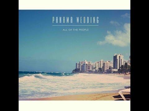 All of the people - Panama Wedding (Lyrics - Testo) mp3
