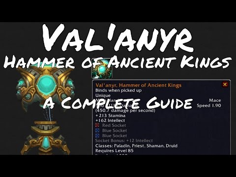 Val'anyr, Hammer of Ancient Kings | A Complete Legendary Guide