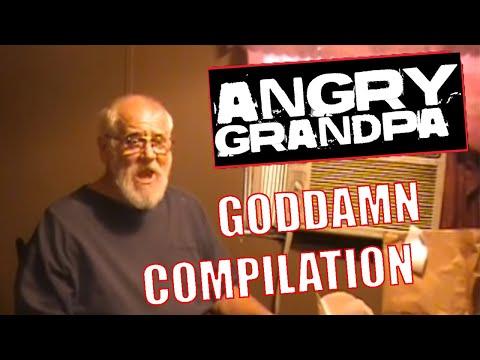 AGP Angry Grandpa Show Goddamn Compilation World Record (RE-UPLOAD)