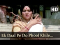 Ek Daal Pe Do Phool Khile (HD) - Suhaag Songs - Nirupa Roy - Kader Khan - Filmigaane