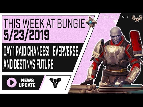 TWAB 5/23/2019: Day 1 Raid Changes, Eververse, and the Future