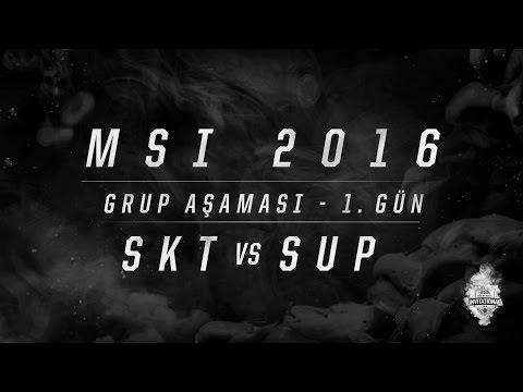 MSI 2016 Grup Aşaması - 1. Gün: SKT vs SUP