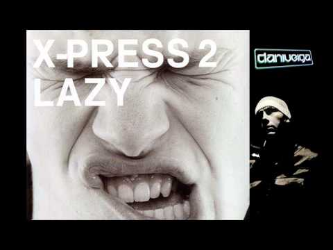 Cirez D Vs X-Press 2 - Lazy Glow (Dani Veiga Bootleg)