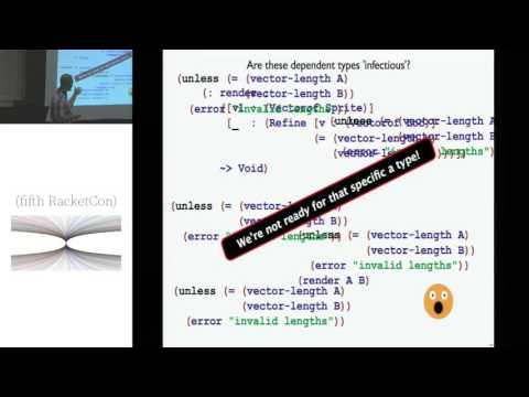 (fifth RacketCon): Andrew Kent — Practical Dependently Typed Racket