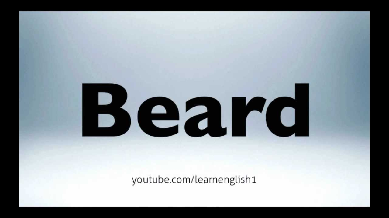 How to pronounce beard
