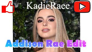 Addison Rae edit