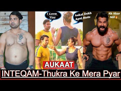 INTEQAM-Thukra Ke Mera Pyar|| BodyBuilding Motivation||Fit To Fat To Fit Transformation