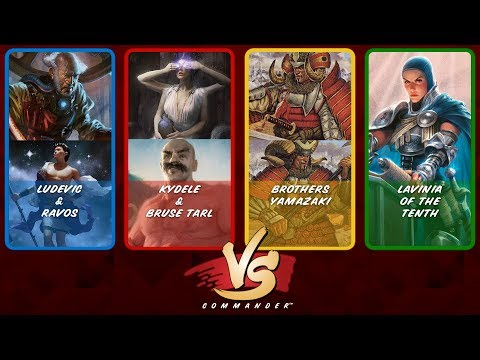 Commander VS S8E7: Ludevic/Ravos vs Kydele/Bruse Tarl vs Brothers Yamazaki vs Lavinia