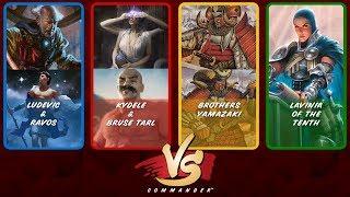 Commander VS S8E7: Ludevic/Ravos vs Kydele/Bruse Tarl vs Brothers Yamazaki vs Lavinia
