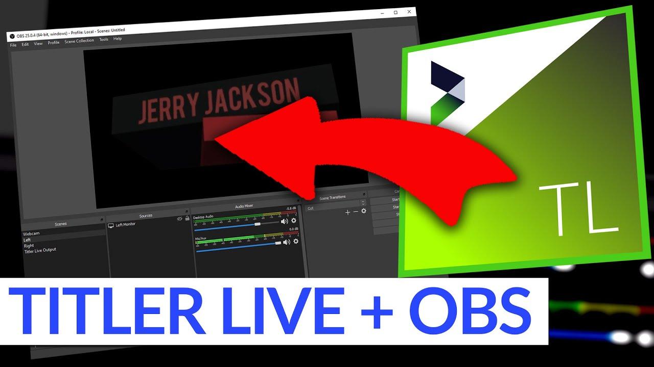 Titler Live Tutorial   OBS Integration   NewBlueFX