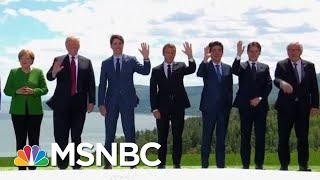 G7 Participants Brace For Potential Trump Drama | Velshi & Ruhle | MSNBC